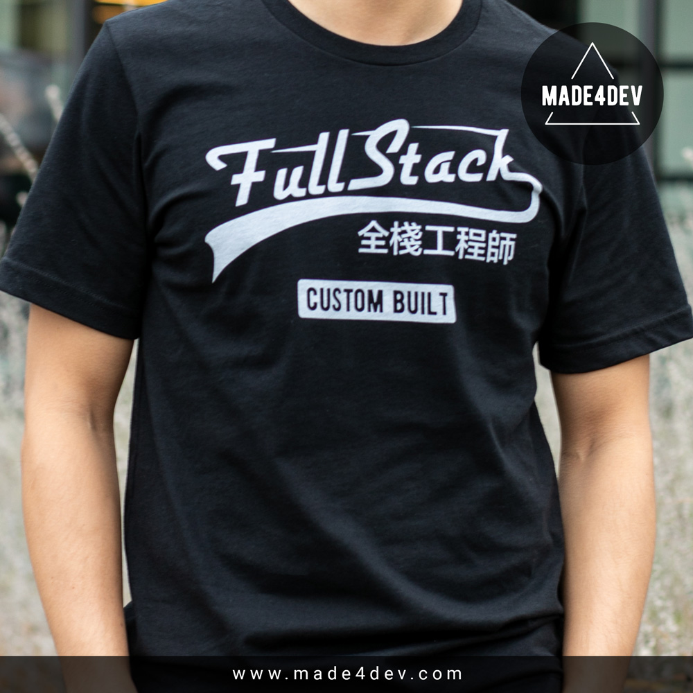 Full Stack Developer T-Shirt for Developers