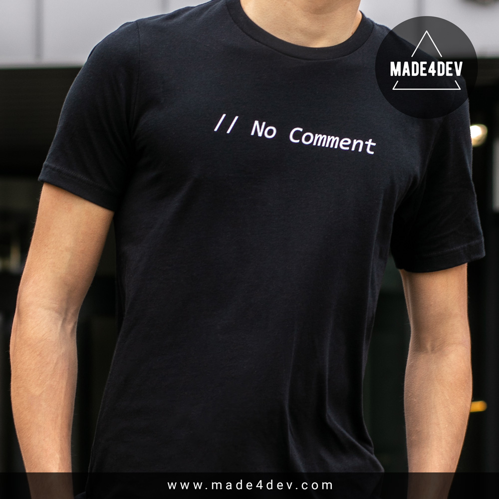 no comment t-shirt for developers