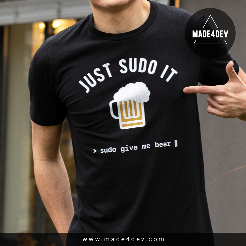 sudo give me beer t-shirt for developers