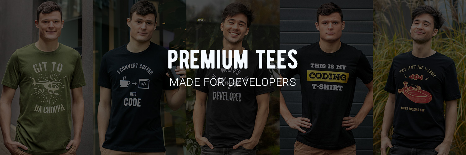 Premium T-shirts Made For Developers and Programmers
