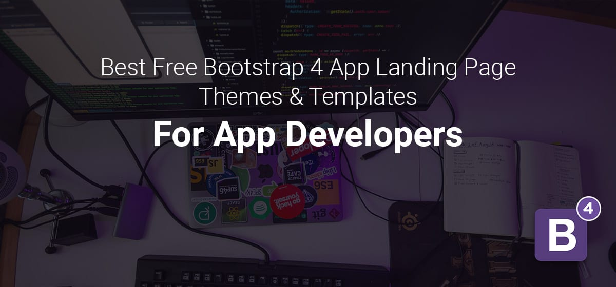 Best Free Bootstrap 4 Mobile App Landing Page Templates & Themes For Developers