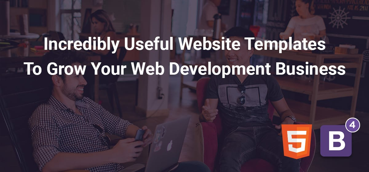 Incredibly Useful Website Templates To Grow Your Web Development Business